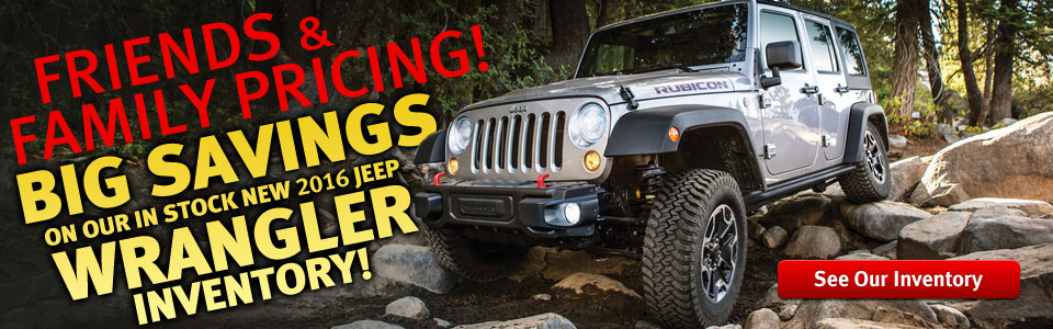 Friends and Family Pricing on 2016 Wrangler Unlimited