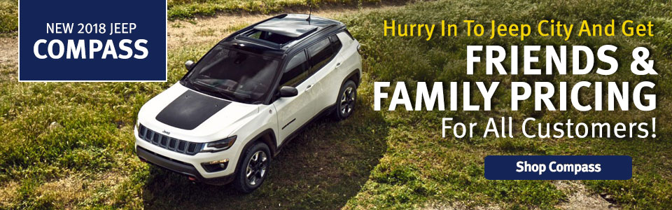 Friends & Family Pricing On 2018 Jeep Compass